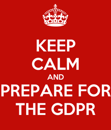 KEEP CALM AND PREPARE FOR THE GDPR