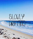 Poster: SLOWLY