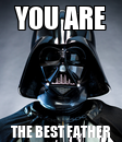 Poster: YOU ARE THE BEST FATHER