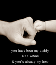 Poster: you have been my daddy