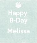 #melissasbday