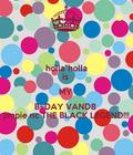 "holla""holla is my b~day vandag jimpie nc the black legend"