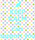 Keep calm And cats support you