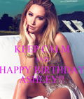 @ashleytisdale #AshleyTisdale #HappyBirthdayAshleyTisdale