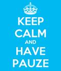 PAUZE?