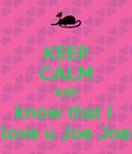 #joejoe #iloveu