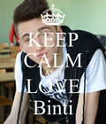 keep calm and love binti