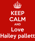 I love you hailey