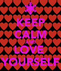 #never not love yourself