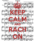 #RachOn #KeepCalm #Rachmaninov #Piano #Music