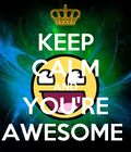 #YOURAWESOME
