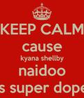#kyanas dope