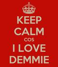 I love DEMMIE