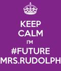 #FUTUREMRSRUDOLPH