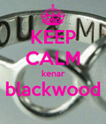 keep calm kemar and live ur life