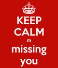 i m missing you