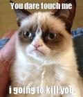 Don't touch meeeeee!!!!!!!!