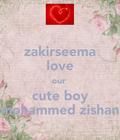 zakirseema love our cute boy mohammed zishan