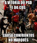 A VITÓRIA DO PSD E DO CDS CAUSA CONFRONTOS NO MARQUÊS