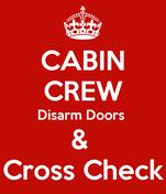 CABIN CREW Disarm Doors  &  Cross Check