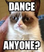 DANCE ANYONE?