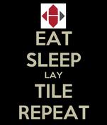 EAT SLEEP LAY TILE REPEAT