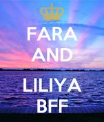 FARA AND  LILIYA BFF