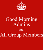 Good Morning Admins and  All Group Members