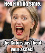 Hey Florida State, the Gators just beat your asses!