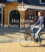 Hoi Martin Van harte gefeliciteerd  met je verjaardag