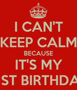 I CAN'T KEEP CALM BECAUSE IT'S MY 41ST BIRTHDAY