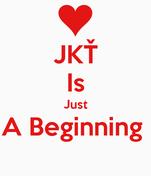 JKŤ  Is  Just  A Beginning