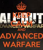 KEEP CALM AND ADVANCED WARFARE
