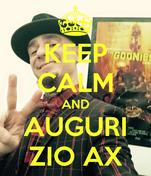 KEEP CALM AND AUGURI ZIO AX