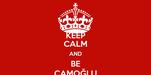 KEEP CALM AND BE ÇAMOĞLU
