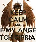 KEEP CALM AND BE MY ANGEL PATCH CIPRIANO
