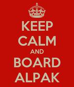KEEP CALM AND BOARD ALPAK