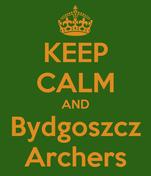 KEEP CALM AND Bydgoszcz Archers