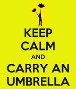 KEEP CALM AND CARRY AN UMBRELLA