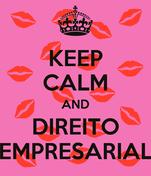 KEEP CALM AND DIREITO EMPRESARIAL