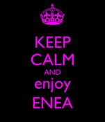 KEEP CALM AND enjoy ENEA