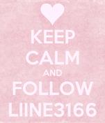 KEEP CALM AND FOLLOW LIINE3166