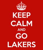 KEEP CALM AND GO LAKERS