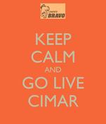 KEEP CALM AND GO LIVE CIMAR