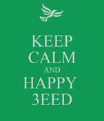 KEEP CALM AND HAPPY  3EED