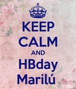 KEEP CALM AND HBday Marilú