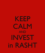 KEEP CALM AND INVEST in RASHT