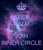 KEEP CALM AND JOIN INNER CIRCLE