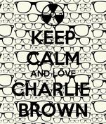 KEEP CALM AND LOVE CHARLIE  BROWN