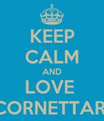 KEEP CALM AND LOVE  CORNETTARI